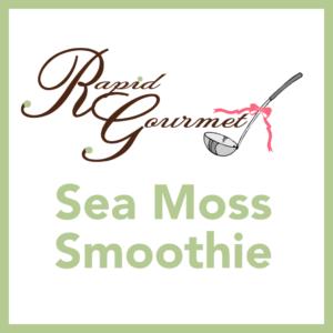 sea moss smoothie